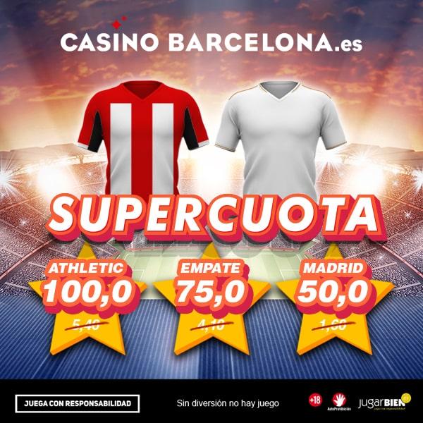 Supercuota Casino Barcelona La Liga : Athletic - Real Madrid