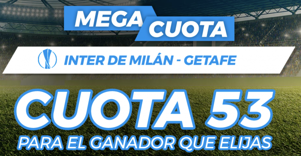 Supercuota pastón Inter de Milán - Getafe