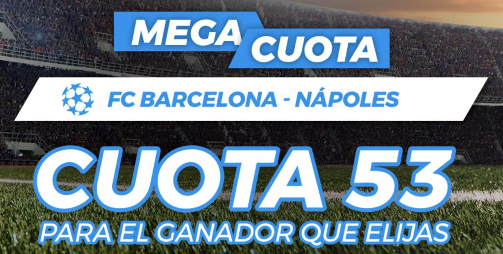 Supercuota Pastón Champions League Fc Barcelona - Nápoles
