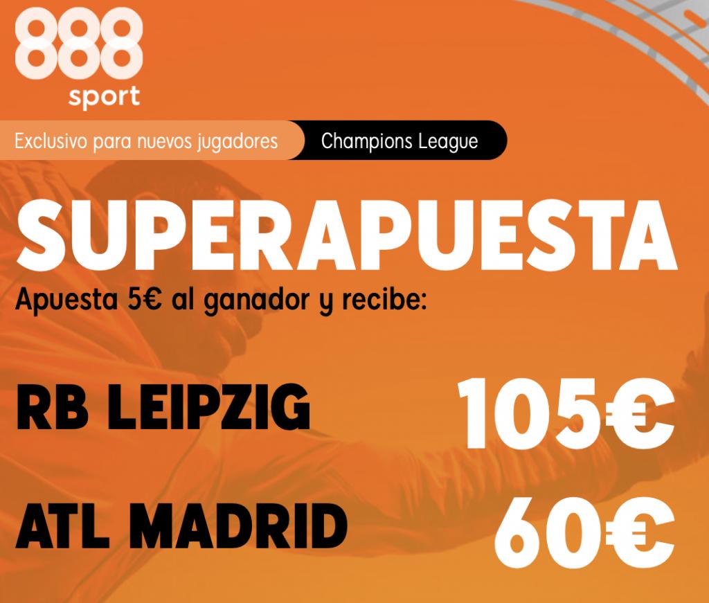 Superapuesta 888sport Champions League : Leipzig - Atlético de Madrid.