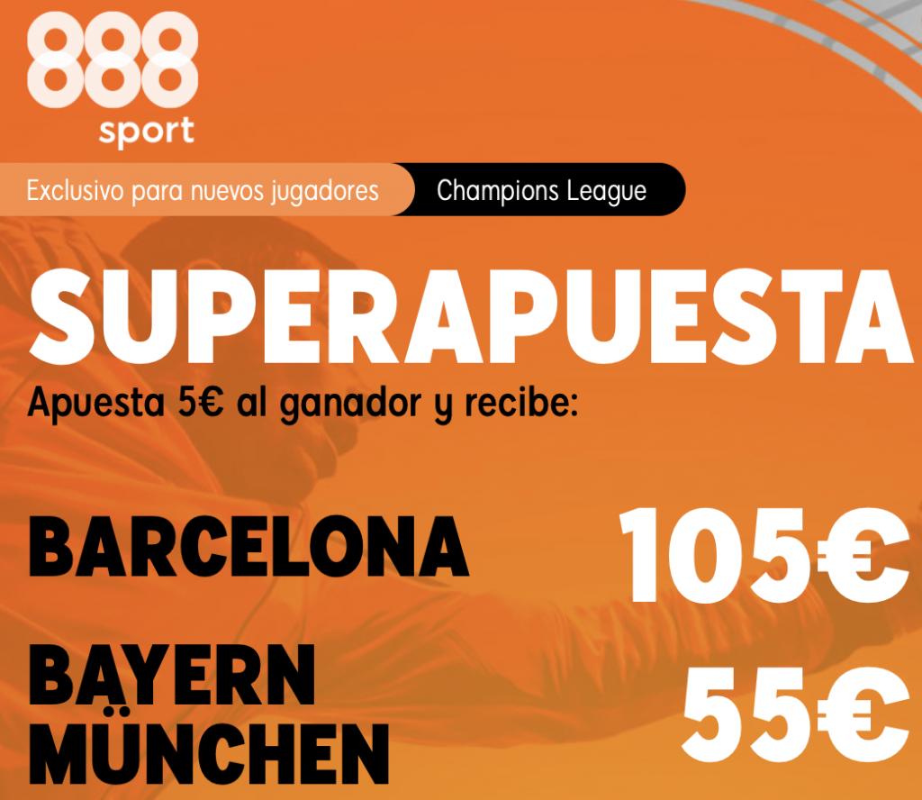Supercuota 888sport Champions League : Fc Barcelona - Bayern Munich