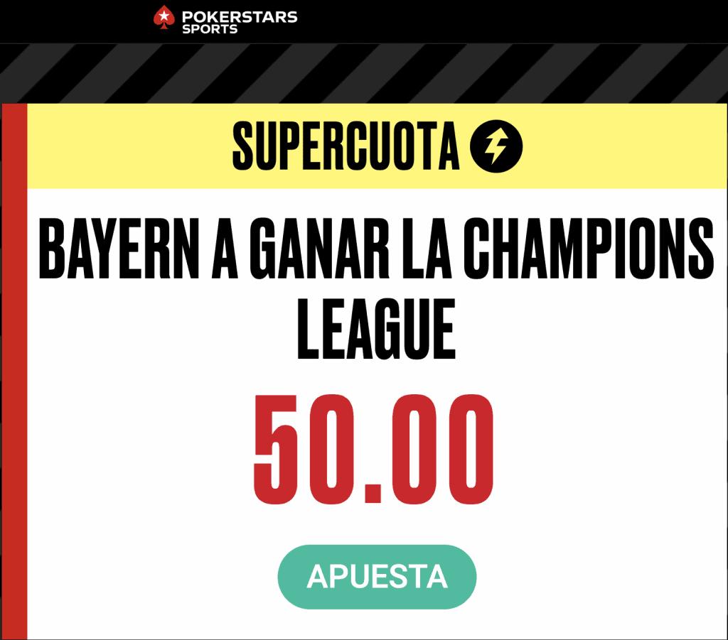 Supercuota Pokerstars Sports Champions League : Bayern Munich