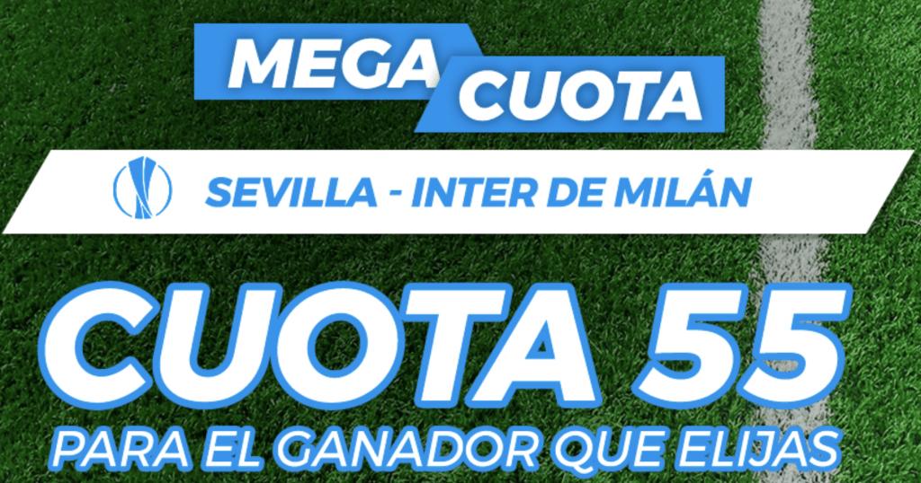 Supercuota pastón final Europa League : Sevilla Fc - Inter de Milán.