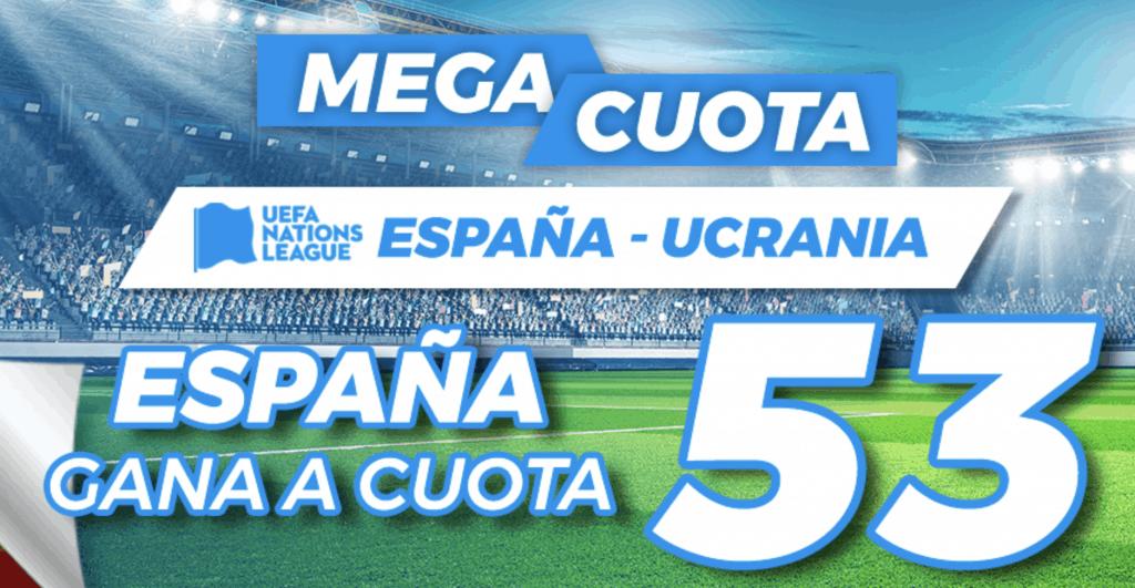 Supercuota Pastón Nations League: España - Ucrania