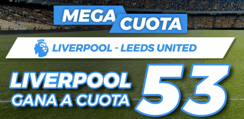 Supercuota Pastón Premier League : Liverpool - Leeds.