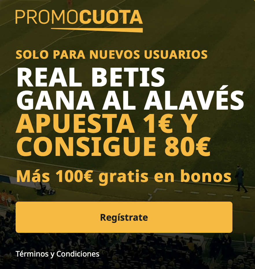 Supercuota betfair La Liga : Alavés - Real Betis