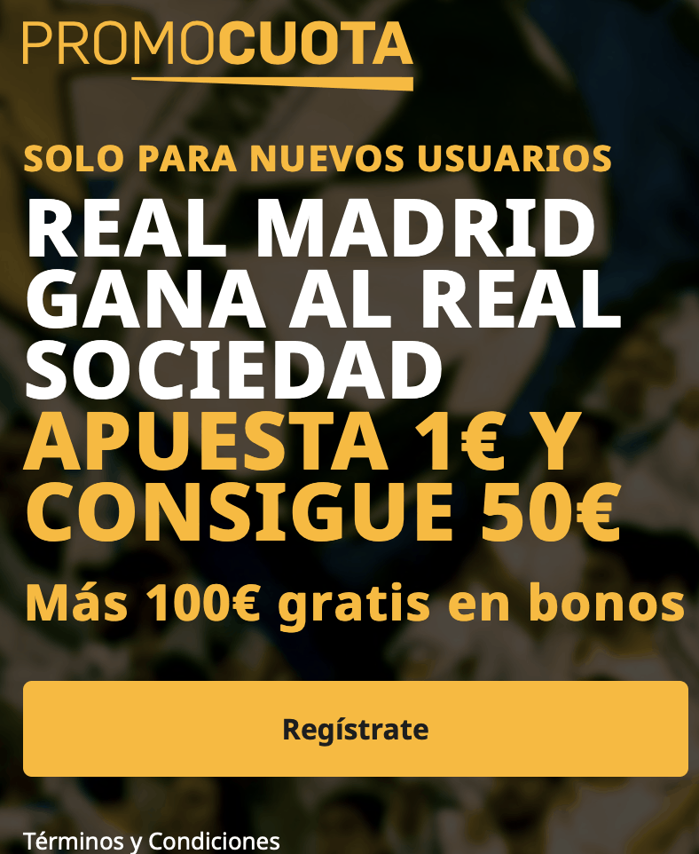 Supercuota betfair La Liga : Real Sociedad - Real Madrid