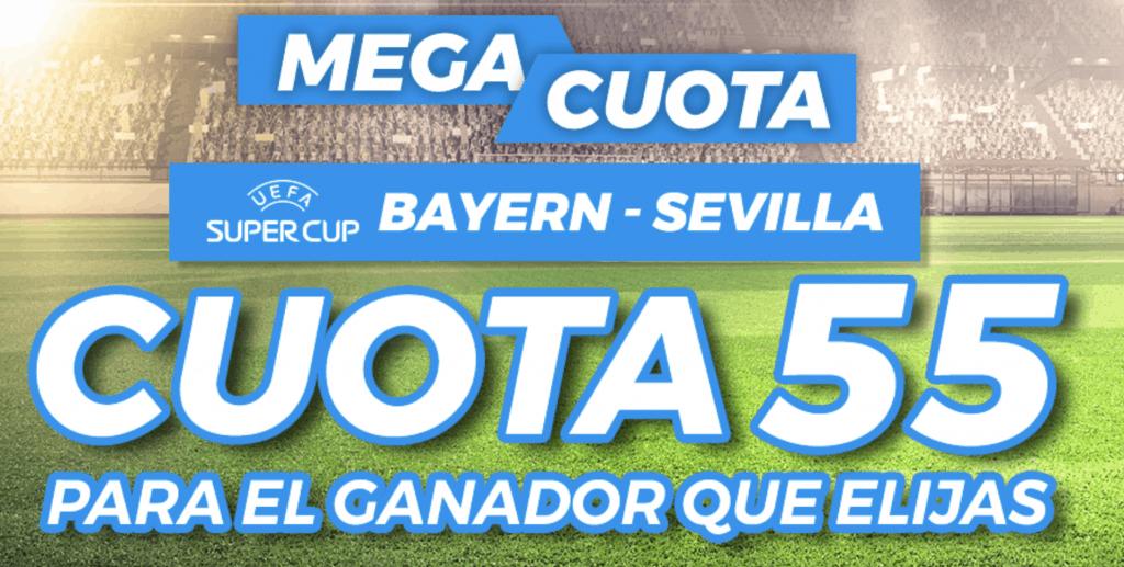 Supercuota pastón : Supercopa de Europa Bayern Munich - Sevilla FC.