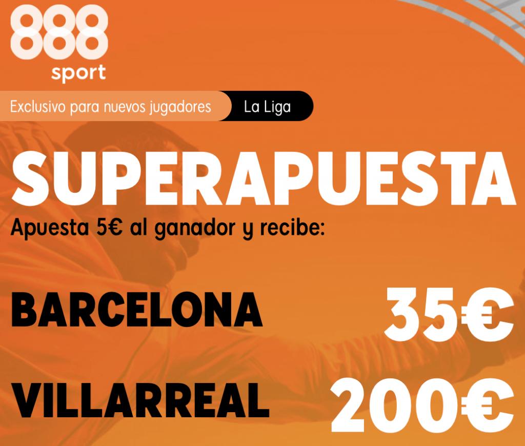 Supercuota 888sport La Liga : Fc Barcelona - Villarreal