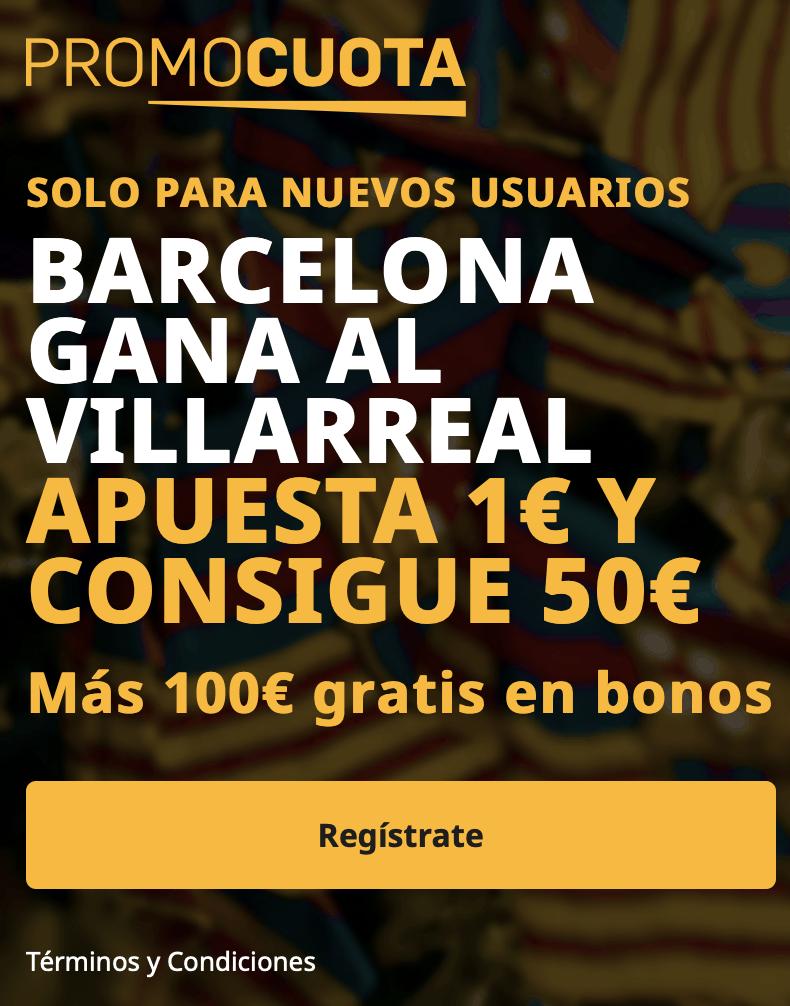 Supercuota betfair La Liga : Fc Barcelona - Villarreal
