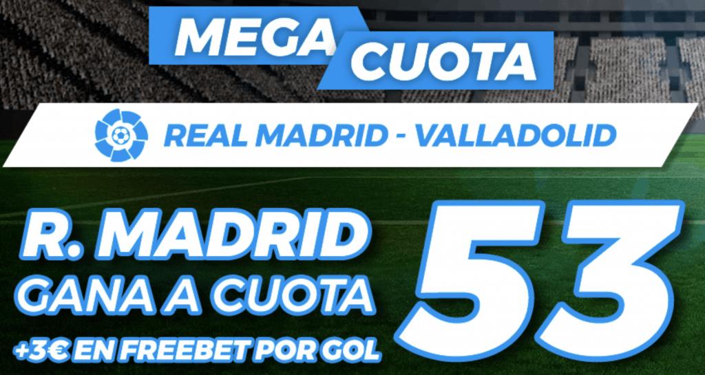Supercuota Pastón La Liga : Real Madrid - Valladolid.