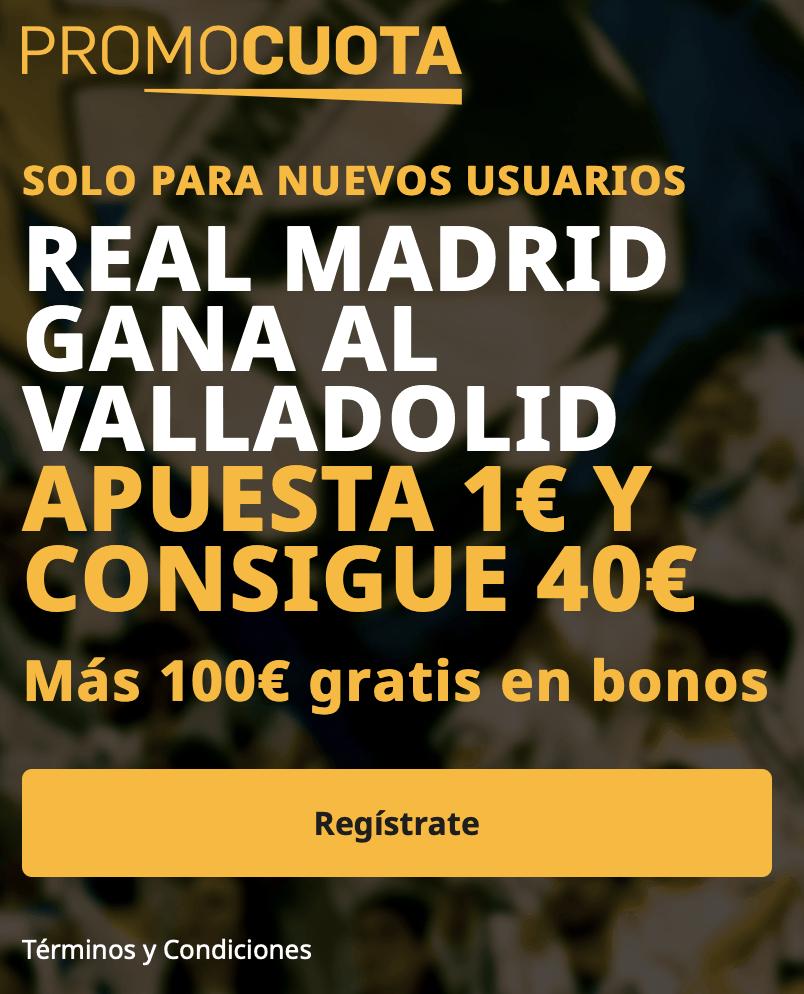 Supercuota betfair La Liga : Real Madrid - Real Valladolid