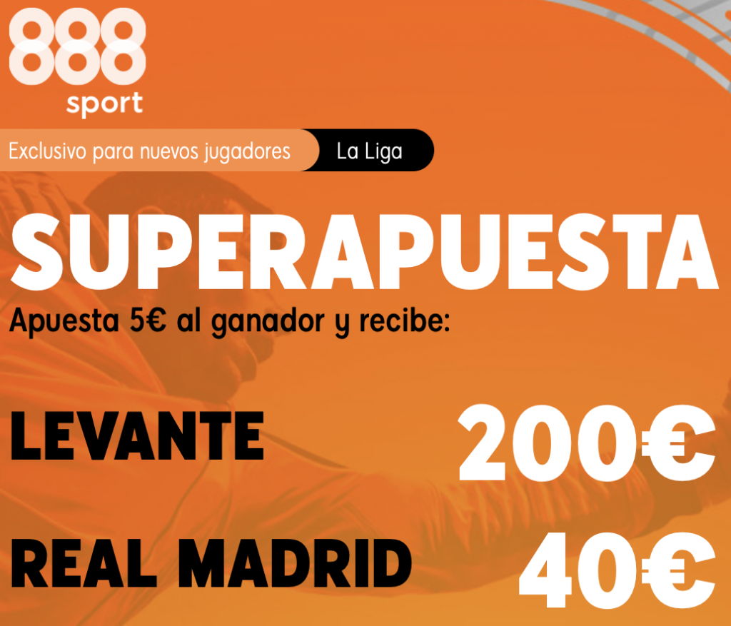 Supercuota 888sport La Liga : Levante - Real Madrid