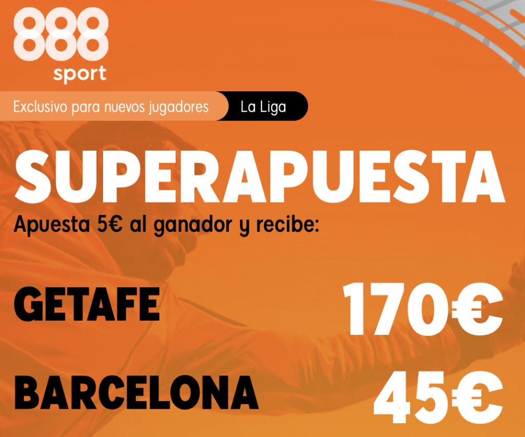 Supercuota 888sport La Liga : Getafe - Fc Barcelona