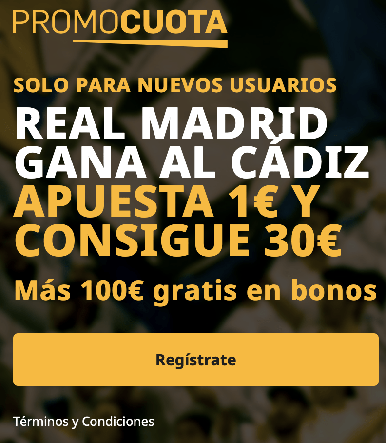Supercuota betfair La Liga : Real Madrid - Cádiz