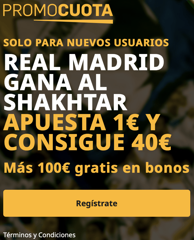 Supercuota betfair Champions League : Real Madrid - Shakhtar.