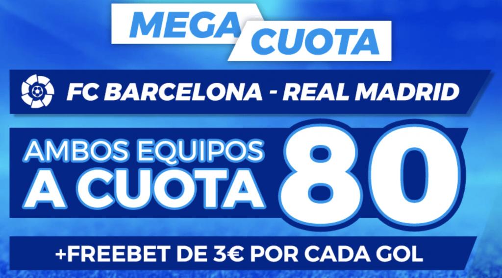 Supercuota Pastón La Liga El Clásico : Fc Barcelona - Real Madrid.