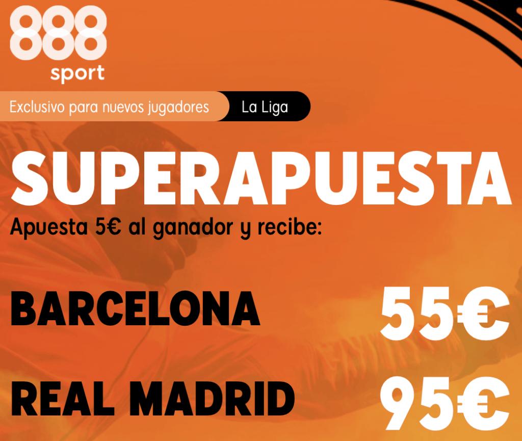 Supercuota 888sport EL Clásico La Liga : Fc Barcelona - Real Madrid