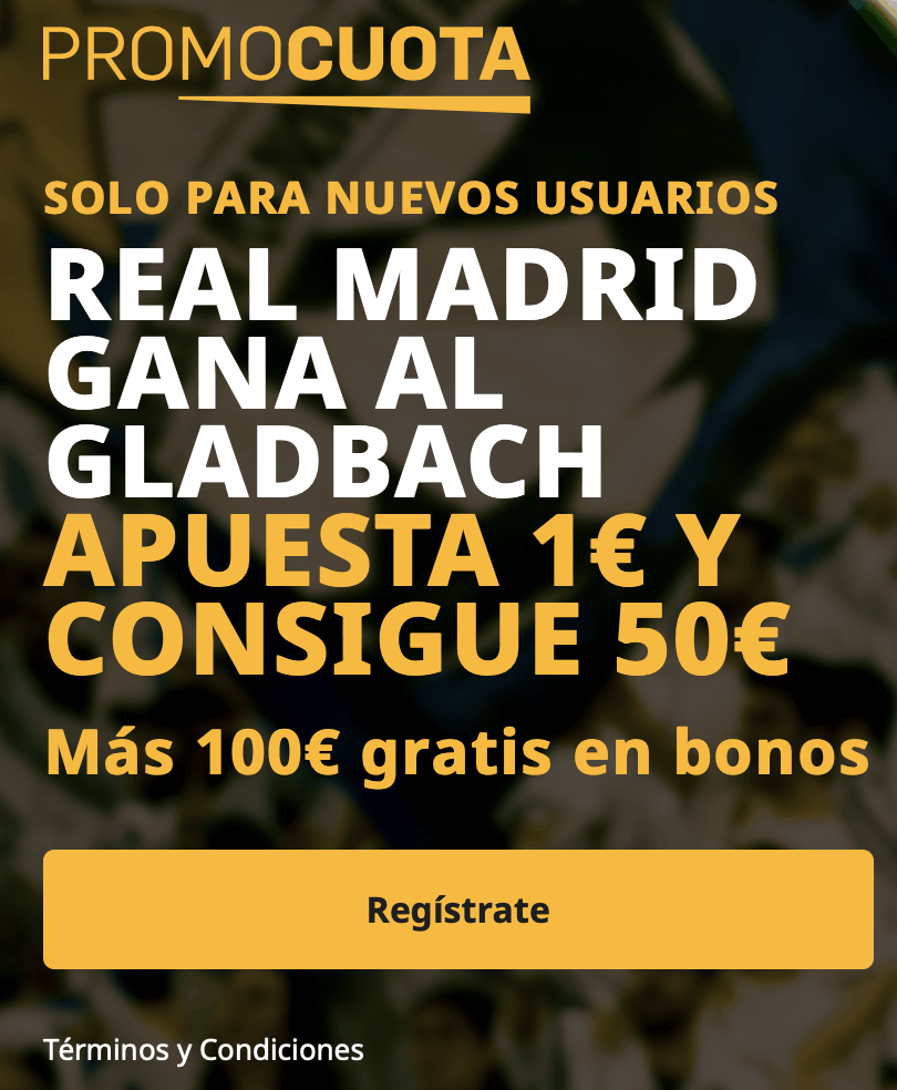 Supercuota betfair Champions League : Borussia Mönchengladbach - Real Madrid.