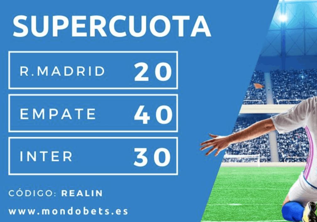Supercuota Mondobets Champions League Real Madrid - Inter