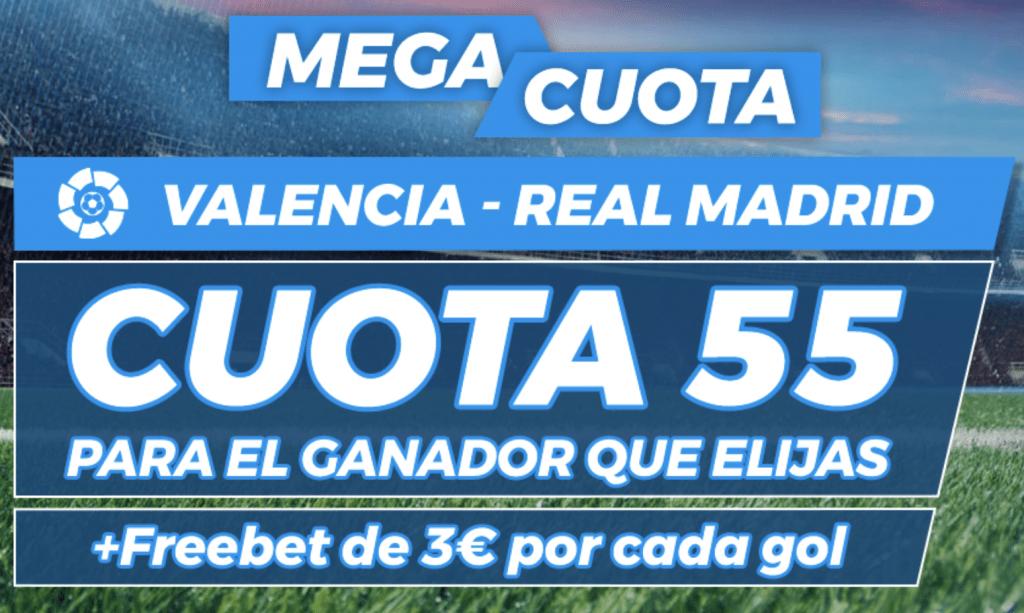 Supercuota Pastón La Liga : Valencia CF - Real Madrid.