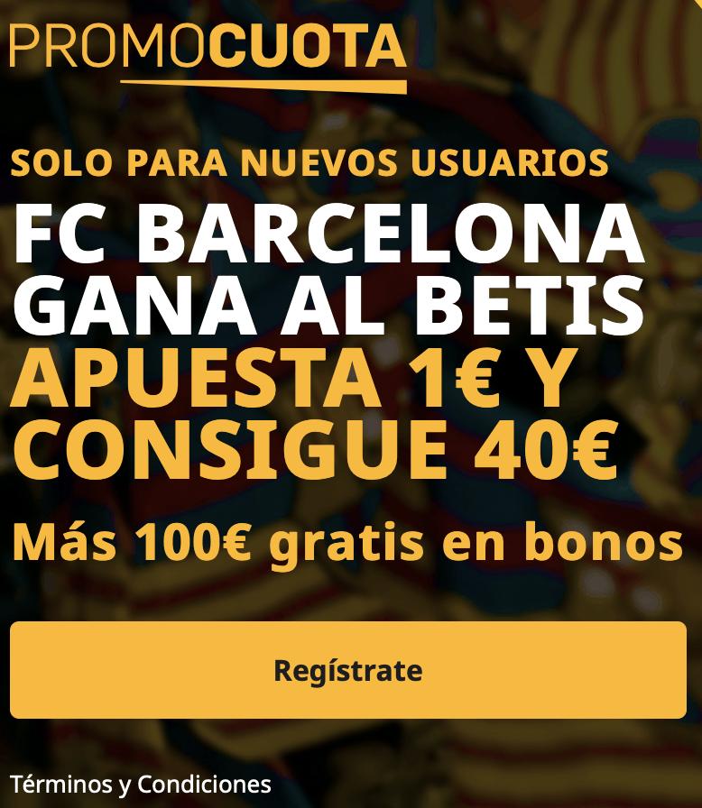 Supercuota betfair La Liga : Fc Barcelona - Real Betis