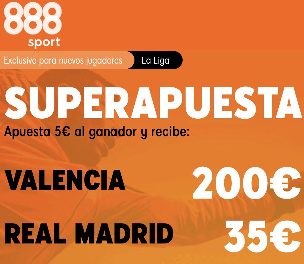 Supercuota 888sport La Liga : Valencia - Real Madrid