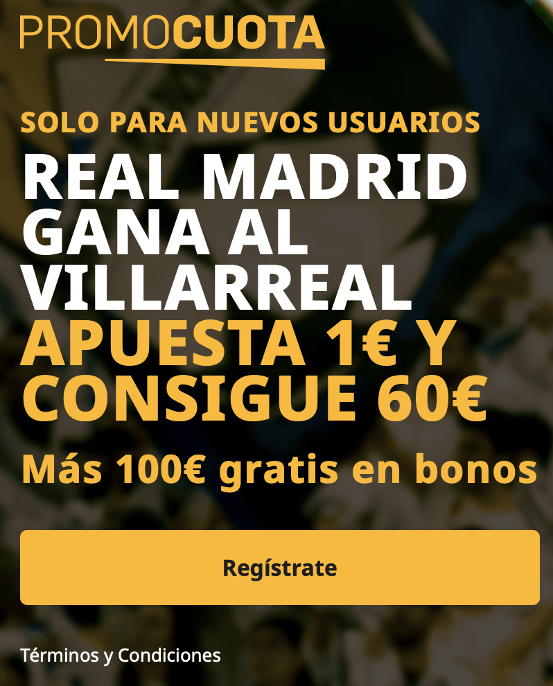 Supercuota betfair La Liga : Villarreal - Real Madrid.