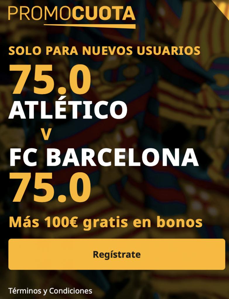 Supercuota betfair La Liga : Atlético de Madrid - Fc Barcelona.