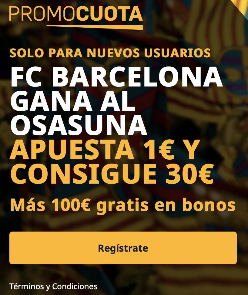 Supercuota betfair La Liga : Fc Barcelona - Osasuna