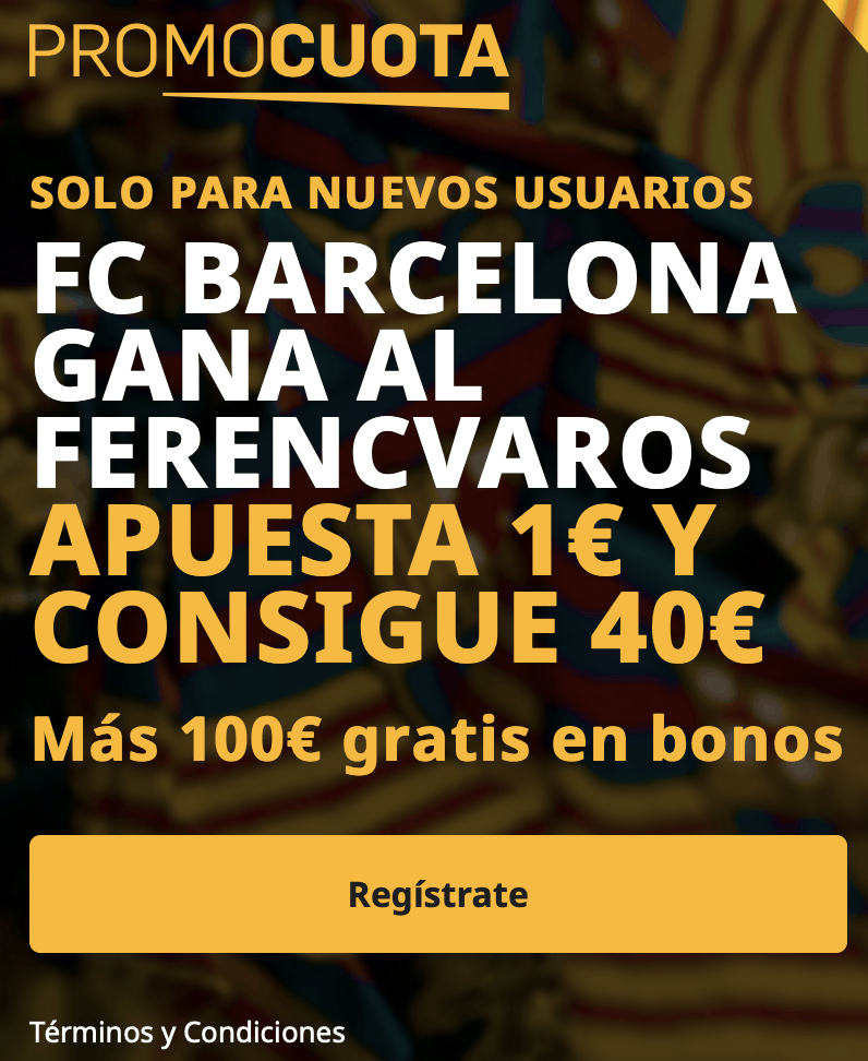 Supercuota betfair Champions League : Ferencvaros - Fc Barcelona.