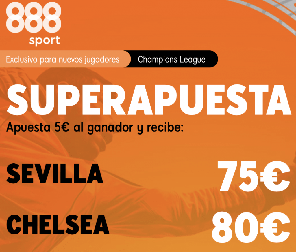 Supercuota 888sport Champions League : Sevilla - Chelsea