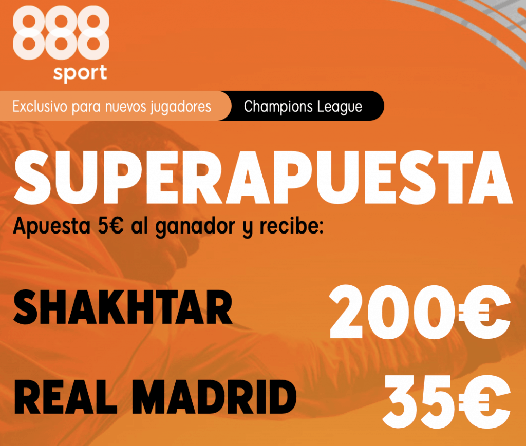 Supercuota 888sport Champions League : Shakthar - Real Madrid