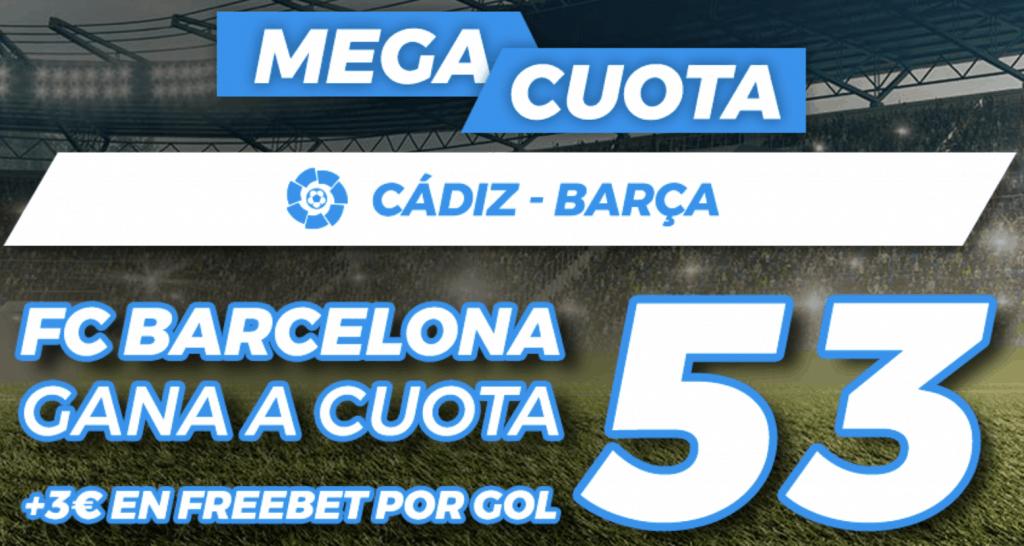 Supercuota Pastón La Liga : Cádiz - Fc Barcelona