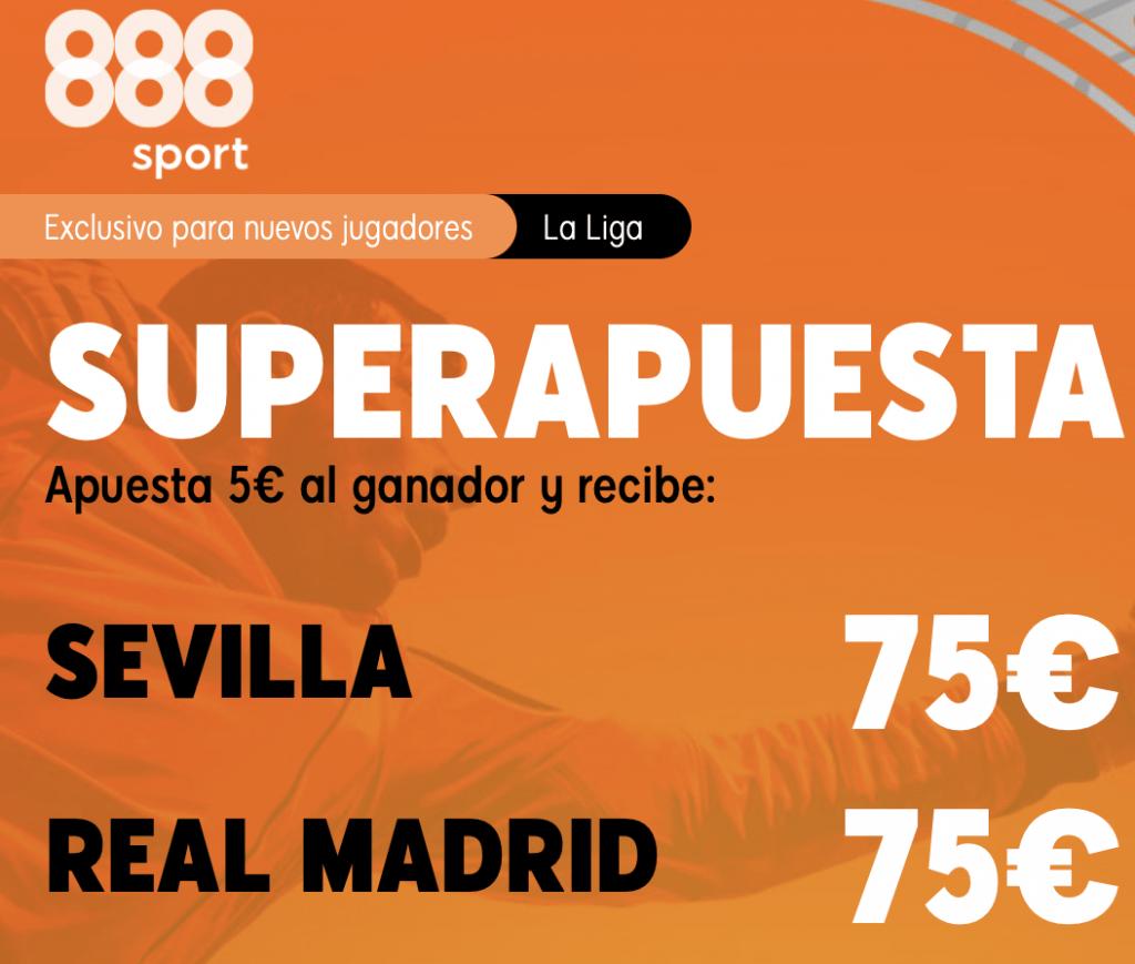 Supercuota 888sport La Liga : Sevilla FC - Real Madrid