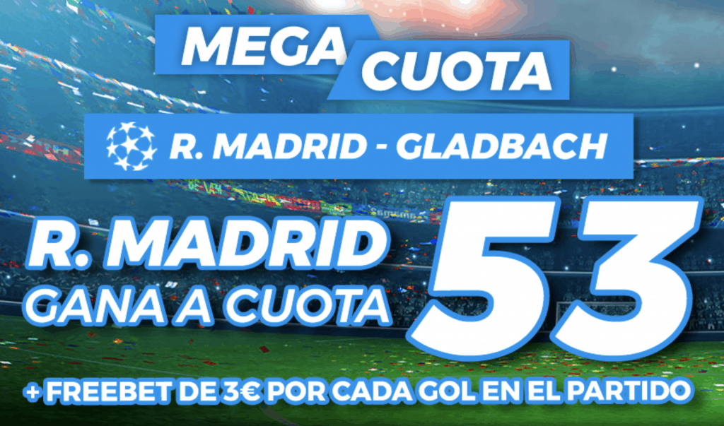 Supercuota pastón Champions League : Real Madrid - Borussia Monchengladbach
