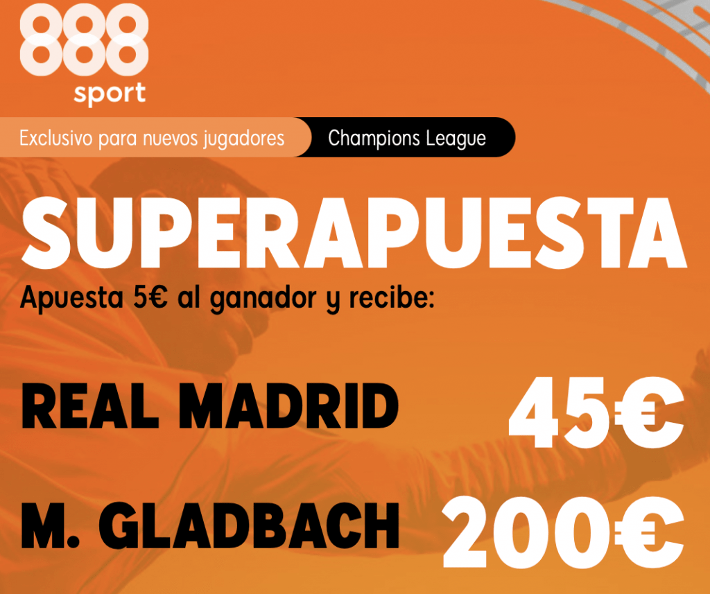 Supercuota 888sport Champions League : :Real Madrid - Borussia Monchengladbach