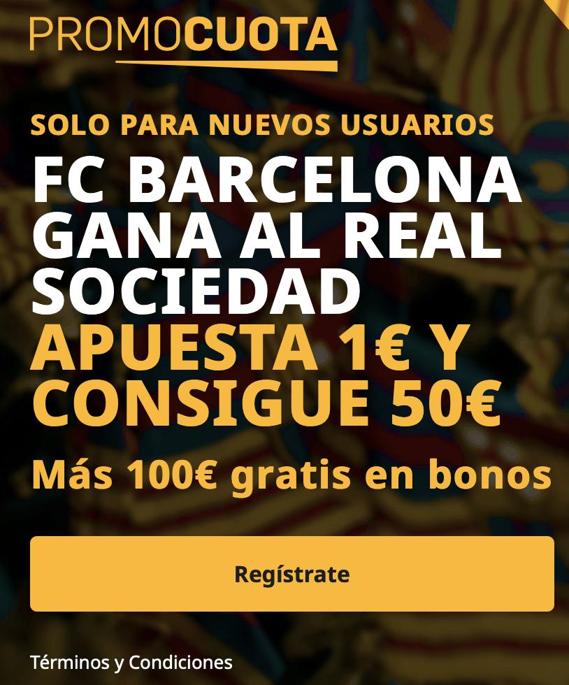 Supercuota betfair La Liga : Fc Barcelona - Real Sociedad.