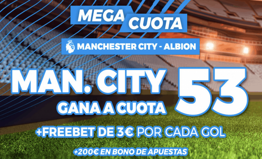 Supercuota pastón Premier League : Manchester City - Albion.