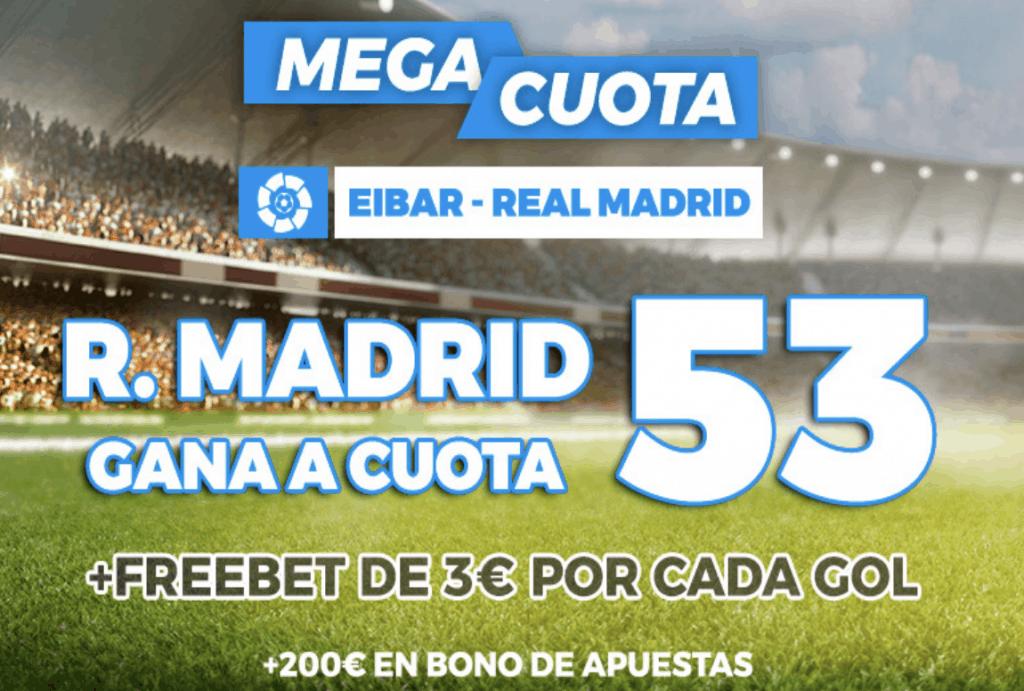 Supercuota pastón La Liga : Eibar - Real Madrid