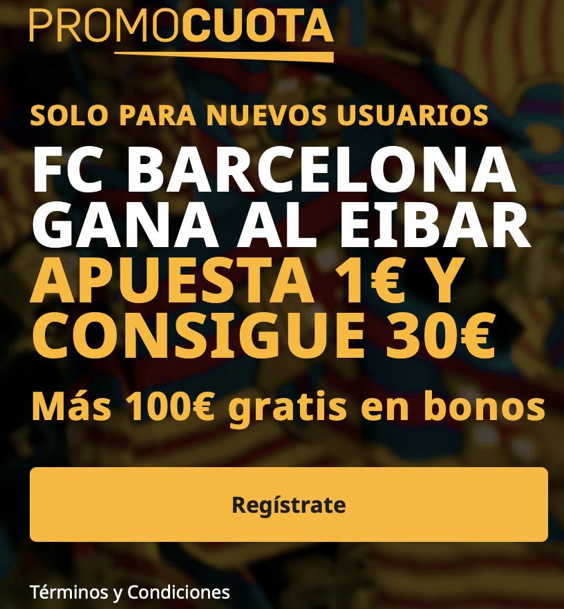 Supercuota betfair Liga : Fc Barcelona - Eibar.