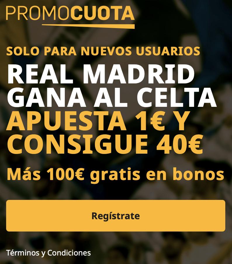 Supercuota betfair La Liga: Real Madrid - Celta de Vigo.