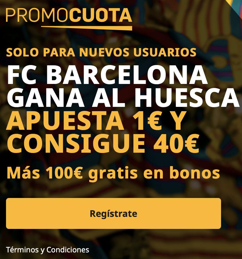 Supercuota betfair La Liga : Huesca - FC Barcelona.