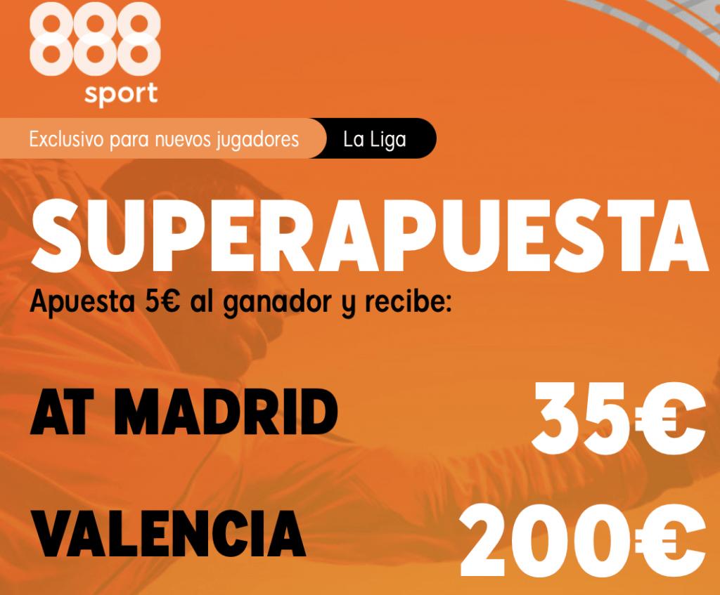 Supercuota 888sport La Liga : Atlético de Madrid - Valencia CF