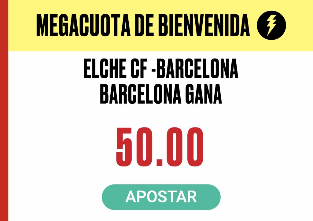 Supercuota Pokerstars Sports Elche - Fc Barcelona