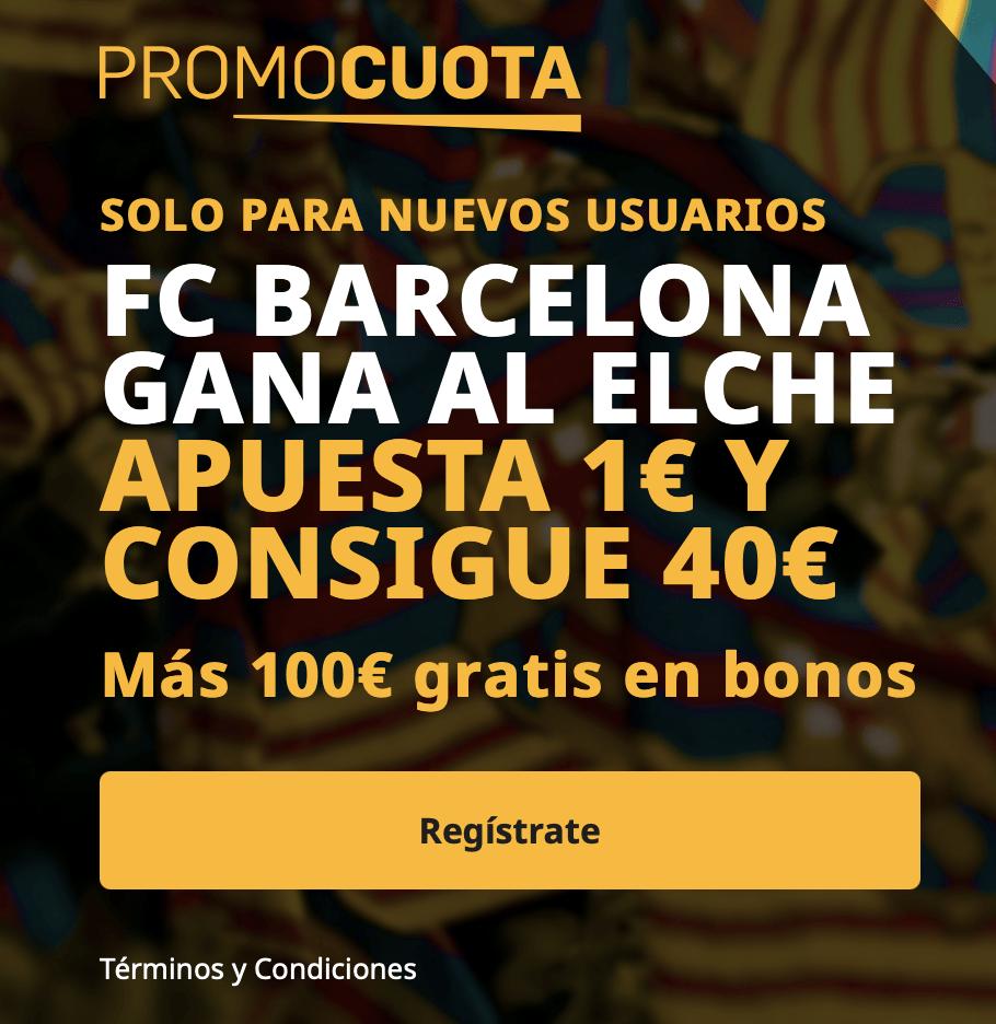 Supercuota betfair La Liga : Elche - FC Barcelona.