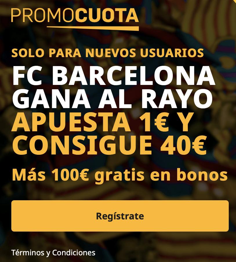 Supercuota betfair Copa del Rey : Rayo Vallecano - Fc Barcelona.