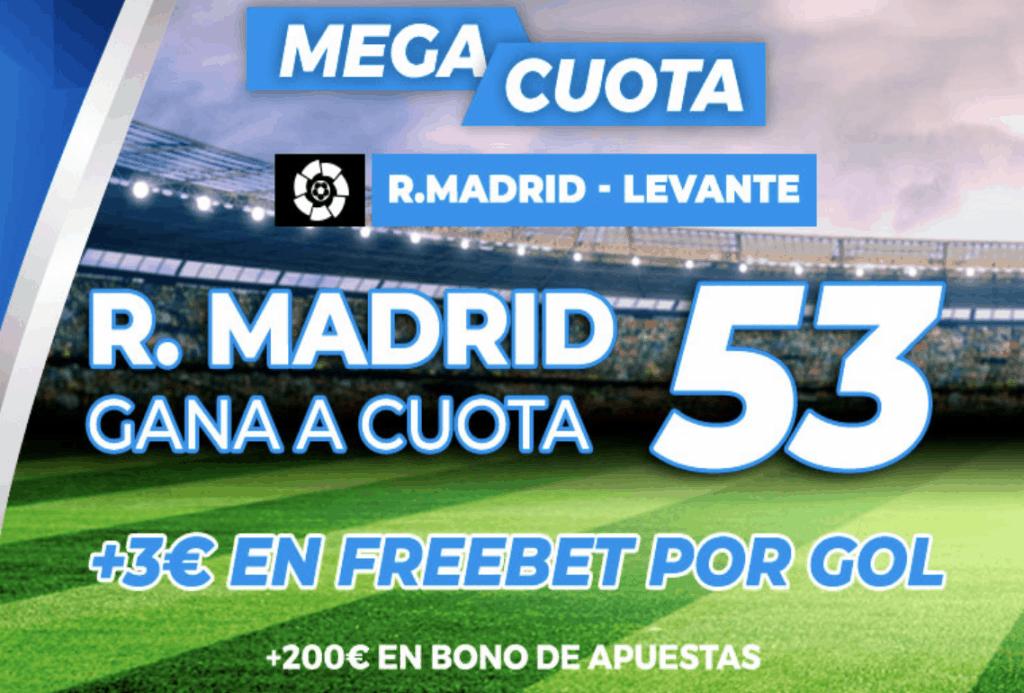 Supercuota Pastón La Liga : Real Madrid - Levante.