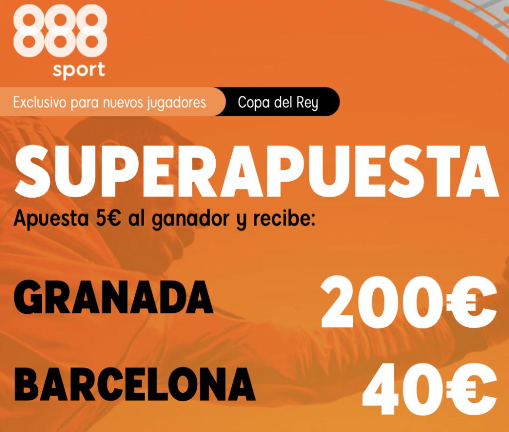 Supercuotas 888sport Copa del Rey : Granada - Barcelona