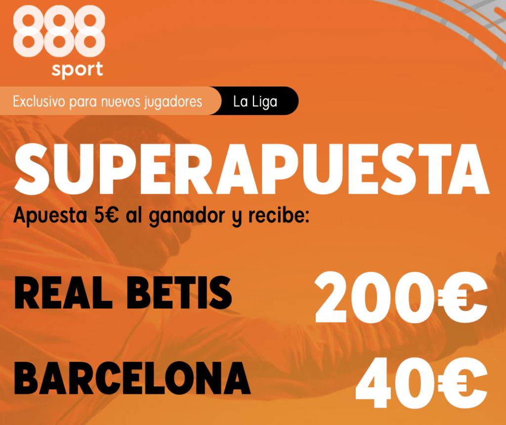 Supercuota 888sport La Liga : Real Betis - Fc Barcelona.